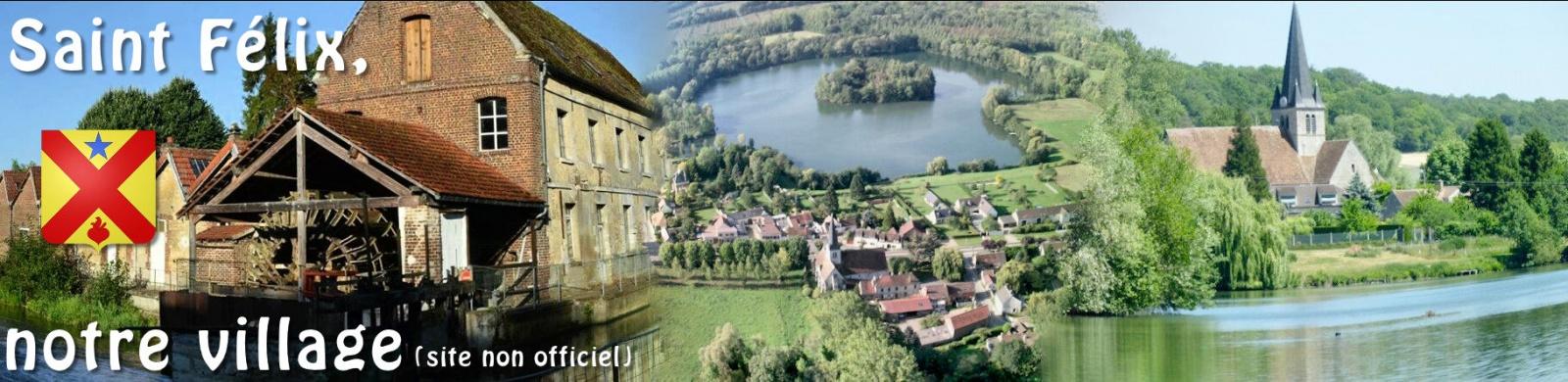 Saint-Félix, notre village en Picardie (60370)